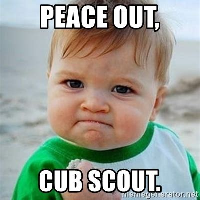 Peace Out Memes - peace out cub scout victory baby meme generator
