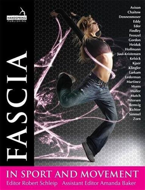 your fascia books fascia in sport and movement by robert schleip