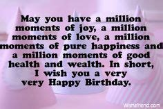 Birthday Wishes Health Wealth And Happiness 1000 Images About Birthday Quotes On Pinterest Birthday