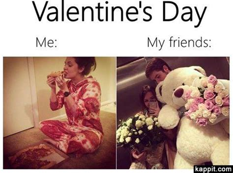 Me On Valentines Day Meme - valentine s day me my friends