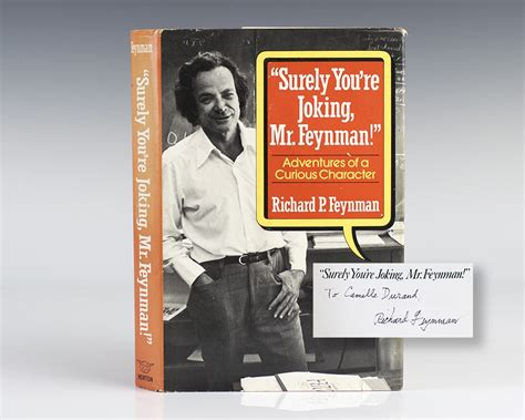 surely you re joking books surely you re joking mr feynman adventures of a