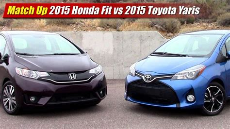 Toyota Fit Match Up 2015 Honda Fit Vs 2015 Toyota Yaris Testdriven Tv