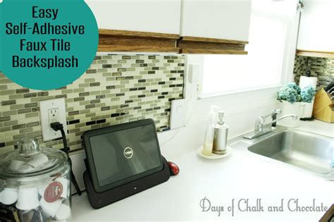 Self Adhesive Kitchen Backsplash Easy Diy Self Adhesive Faux Tile Backsplash Days Of Chalk And Chocolate