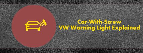 car with car with volkswagen warning light explained