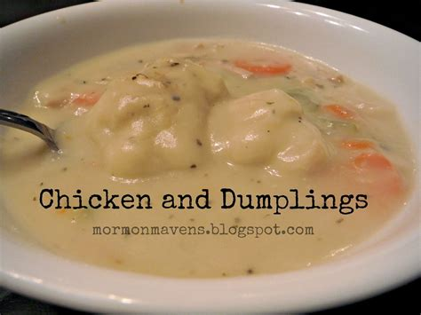 Thursday Three Unceremonious Dumpings by Mormon Mavens In The Kitchen Chicken And Dumplings