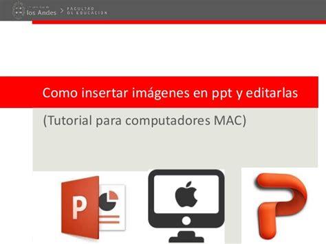 tutorial zotero para mac tutorial como insertar imagenes y editarlas en powerpoint mac