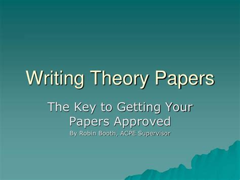 writing a theory paper ppt writing theory papers powerpoint presentation id
