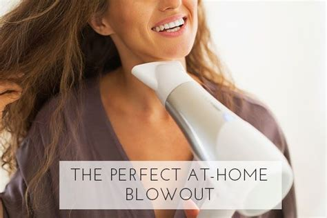 how to the at home hair blowout home hair and