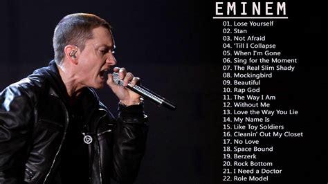eminem best song best songs of eminem eminem greatest hits full album