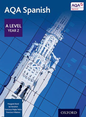 aqa a level spanish 0198415559 aqa a level year 2 spanish student book oxford university press