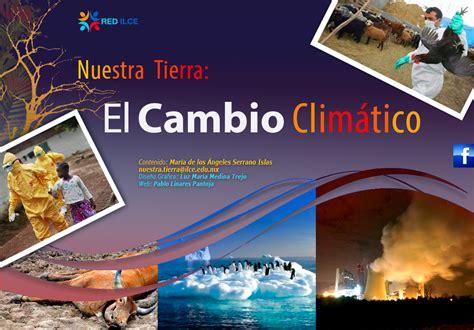 el cambio de 8499088244 nuestra tierra el cambio clim 225 tico