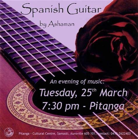 los ashaman auroville pabellon espa 209 ol concierto de guitarra espa 209 ola por ashaman