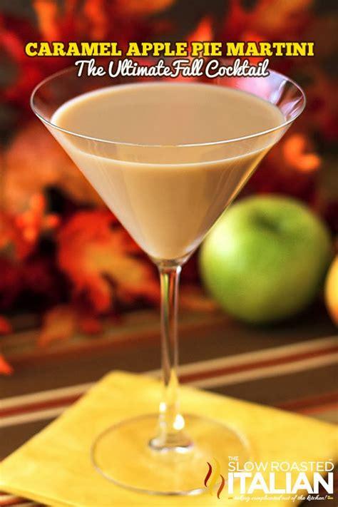 caramel martini caramel apple pie martini