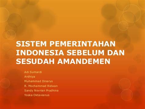 Konstitusi Indonesia Prosedur Sistem Perubahan Sebelum Dan Sesudah sistem pemerintahan indonesia sebelum dan sesudah amandemen the knownledge