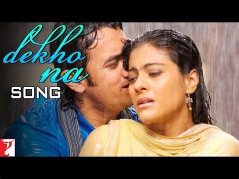 judul film india terbaru aamir khan dekho na song fanaa aamir khan kajol youtube