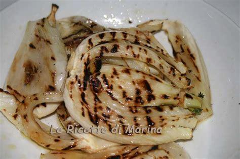come cucinare i finocchi arrostiti ricetta light le ricette di marina