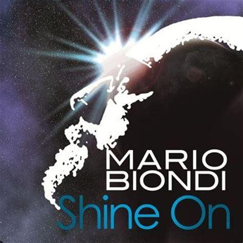 testo shine on you shine on mario biondi testo ufficiale testi musica