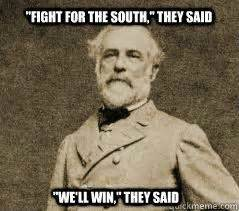 Meme Generator Civil War - funny civil war meme robert e lee memes quickmeme