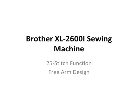 Brother xl 2600 i sewing machine