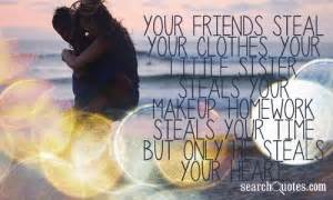 Steals Friends Clothes by Best Quotes Quotesgram