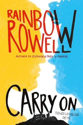 libro carry on carry on por rowell rainbow 9789877382983 c 250 spide com
