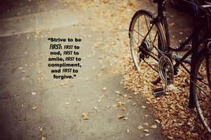 Beautiful quotes of the day strive to be first first to nod first to