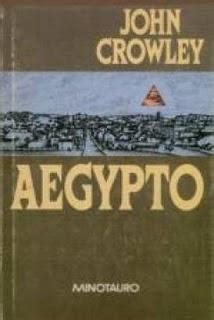 libro daemonomania aegypto de john crowley paperblog