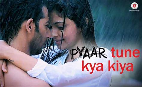theme song ptkk pyaar tune kya kiya lyrics title song jubin nautiyal