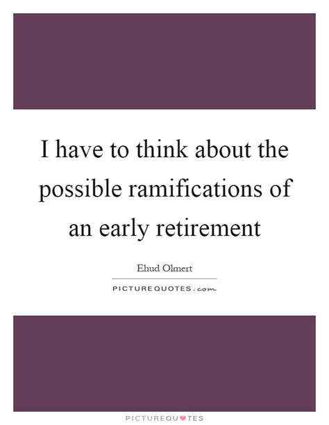 ramifications quotes sayings ramifications picture quotes