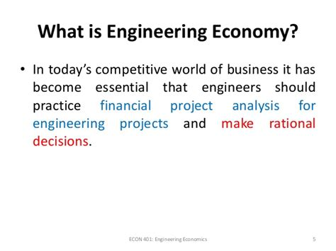 Economics Engineering 5 engineering economy