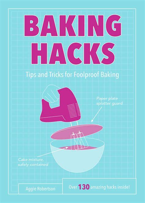 baking hacks baking hacks