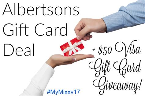 Albertsons Gift Card Deal - albertsons gift card deal 50 visa gift card giveaway mymixxv17