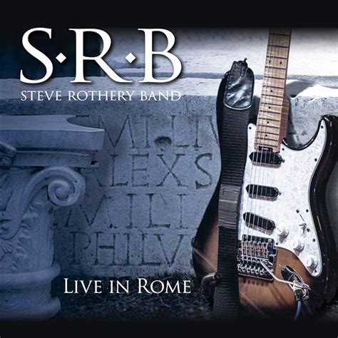 live rome the steve rothery band live in rome cd album at discogs