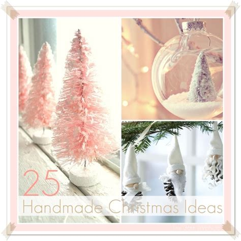 25 handmade christmas ideas the 36th avenue