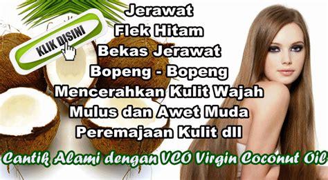 cara membuat virgin coconut oil vco sendiri di rumah cara mudah membuat minyak kelapa murni atau vco virgin