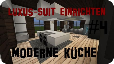 Minecraft Kitchen Ideas minecraft luxus haus einrichten part 4 jannis gerzen