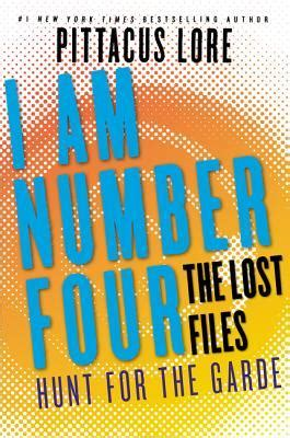 Buku The Lost Files hunt for the garde lorien legacies the lost files 15 by pittacus lore m j epub