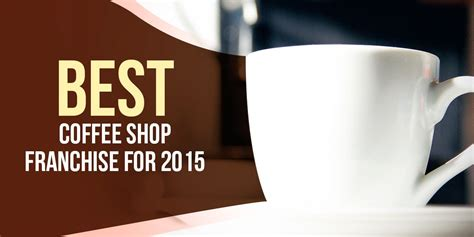 Franchise Coffee best coffee shop franchise