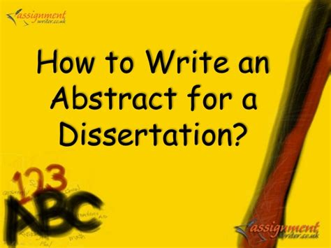how to write an abstract for a dissertation how to write abstract dissertation