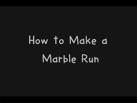 How To Make A L At Home With Paper - a marble run