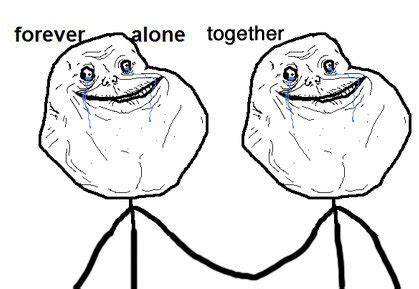 Together Alone Meme - people that hate on things just because they are popular