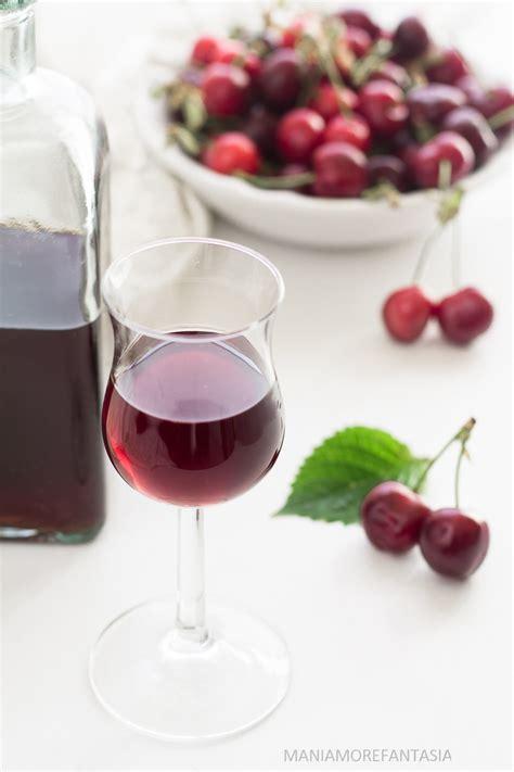 liquore cherry fatto in casa liquore di ciliegie fatto in casa sherry ricetta con