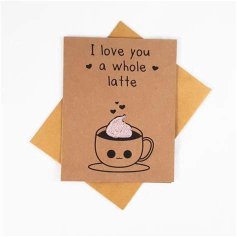 boyfriend puns 25 best ideas about cute cards on pinterest anniversary