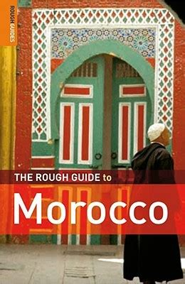 the rough guide to the rough guide to morocco by daniel jacobs