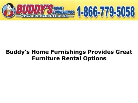 buddy s home furnishings provides great furniture rental