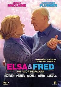 film online elsa si fred filme elsa fred um amor de paix 227 o elsa fred 2014