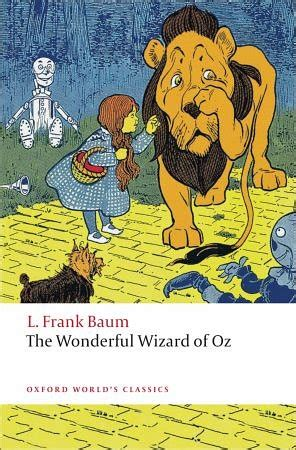 The Wonderful L by Review The Wonderful Wizard Of Oz By L Frank Baum 1900 Mad Bibliophile
