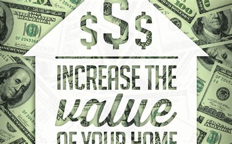 best way to increase the value of your home 28 images