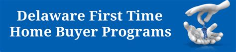 delaware time home buyer programs new castle