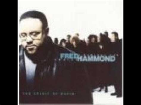 the fred song fred hammond give me a clean heart youtube
